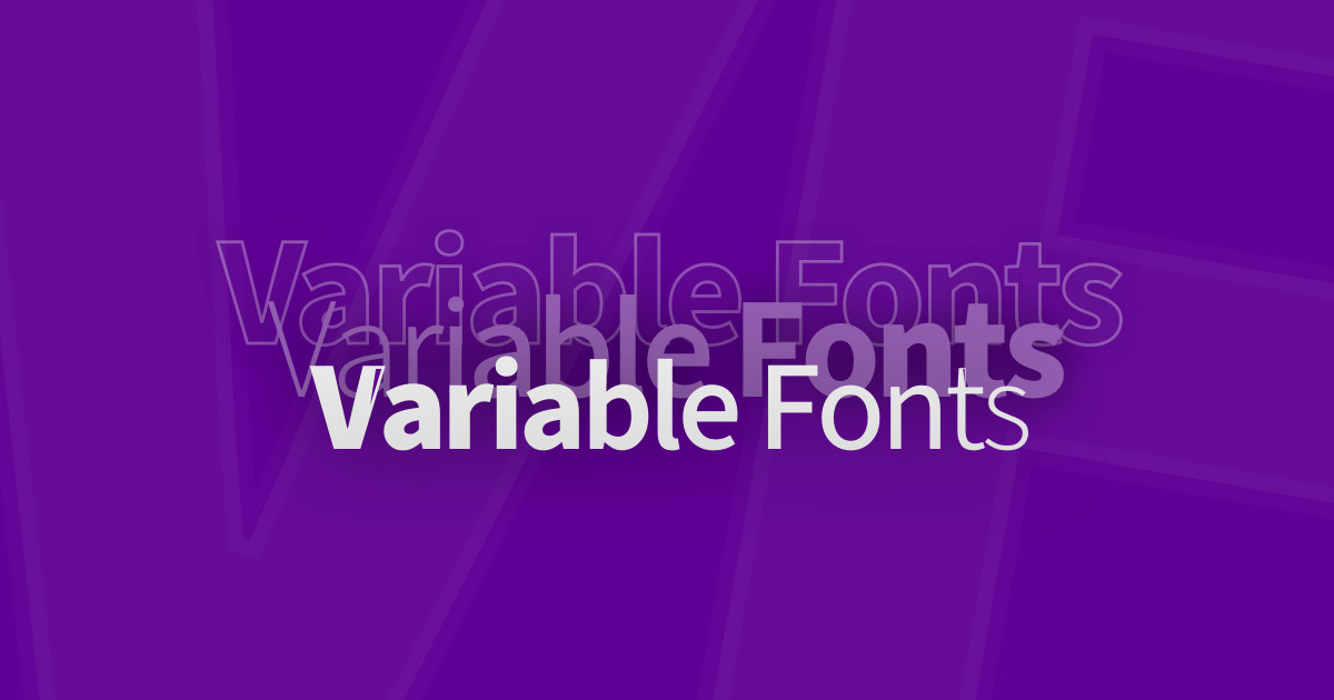 Variable fonts: what they are and how to use them